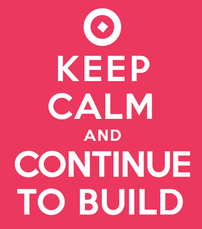 Keep-calm-and-continue-to-build